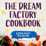 The Dream Factory Cookbook: cover